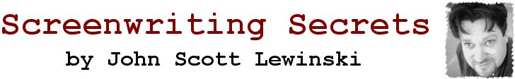 Screenwriting Secrets by John Scott Lewinski